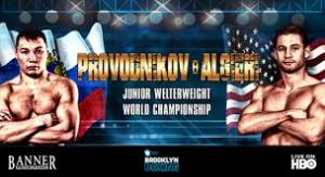 Provodnikov vs. Algieri Boxing Schedule - Potshot Boxing