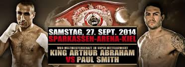 Arthur Abraham vs. Paul Smith Prediction - Potshot Boxing