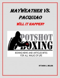 Mayweather vs. Pacquiao: Will it happen - Potshot Boxing