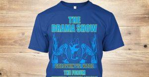 The Drama Show Tshirt - Potshot Boxing