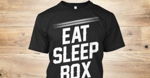 eat sleep box t-shirt - Potshot Boxing